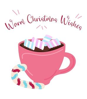 Теплые пожелания рождественская открытка кружка какао или горячего шоколада с изолированным зефиром и текстом