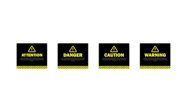 Warning, attention. caution and danger sign.