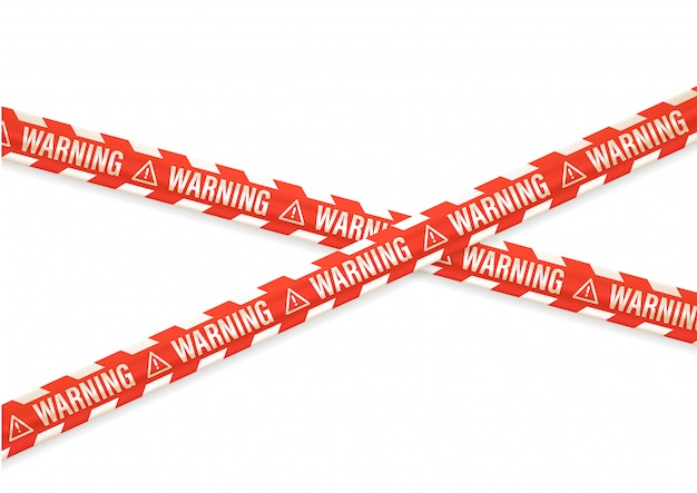 Warning notice with tapes isolated on white