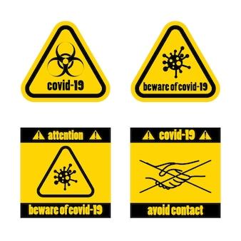 Предупреждающие знаки токсического вируса, эпидемии, избегайте контакта. covid-19. векторная иллюстрация. знак эпидемии желтого вируса. иллюстрация символ знака опасности коронавируса covid-19 в стиле плоского минимализма