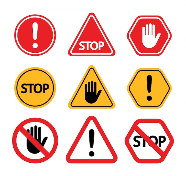 Warning signs. do not touch, attention, stop.
