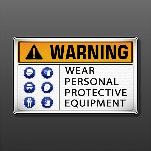 Предупреждение носить знак индивидуальной защиты