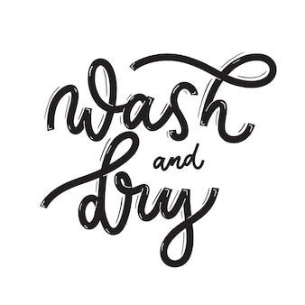 Wash and dry. card  with calligraphy. hand drawn  modern lettering.
