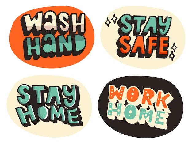 Wash hands stay safe stay home work home covid-19 coronavirus typography illustration