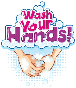 Wash your hands font banner with hands washing wtih bubble soap