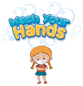 Wash your hands font design with a girl wearing medical mask on white