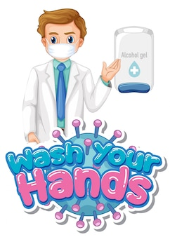 Wash your hands poster design with doctor and alcohol gel