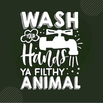 Вымой руки, грязная надпись с животными премиум векторный дизайн