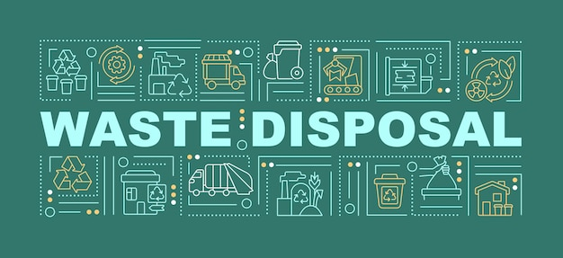 Waste disposal and processing word concepts banner. garbage processing. infographics with linear icons on green background. isolated creative typography. vector outline color illustration with text