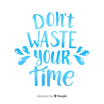 Do not waste your time watercolor lettering