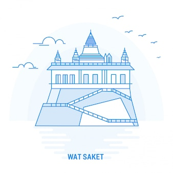 Wat saket blue landmark