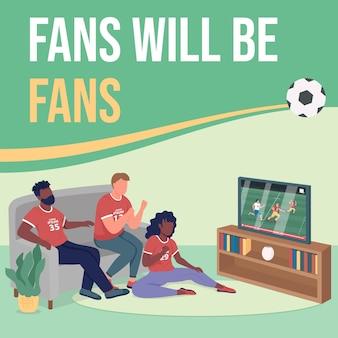 Посмотрите макет публикации спортивной игры в социальных сетях. фанаты будут фанатской фразой. шаблон дизайна веб-баннера. усилитель домашней активности, макет контента с надписью. плакат, печатная реклама и плоская иллюстрация