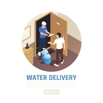 Изометрическая иллюстрация доставки воды с круговой композицией в помещении человеческими персонажами и текстом с кнопкой читать дальше