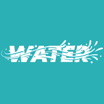 Water lettering word.