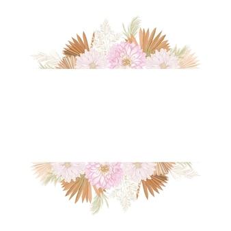 水彩花の結婚式のベクトルフレーム。パンパスグラス、ダリアの花、乾いたヤシの葉の結婚式のボーダーテンプレート、最小限の招待状、装飾的な自由奔放に生きる夏のバナー