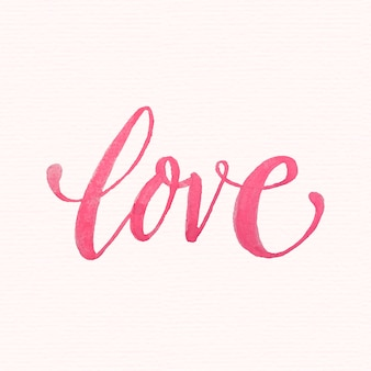 Watercolor love lettering