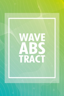 Wave abstract with lettering and square frame in green background