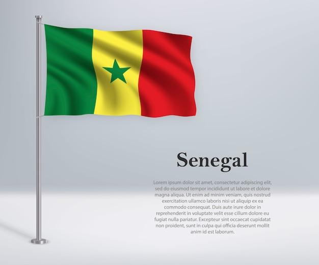 Waving flag of senegal on flagpole