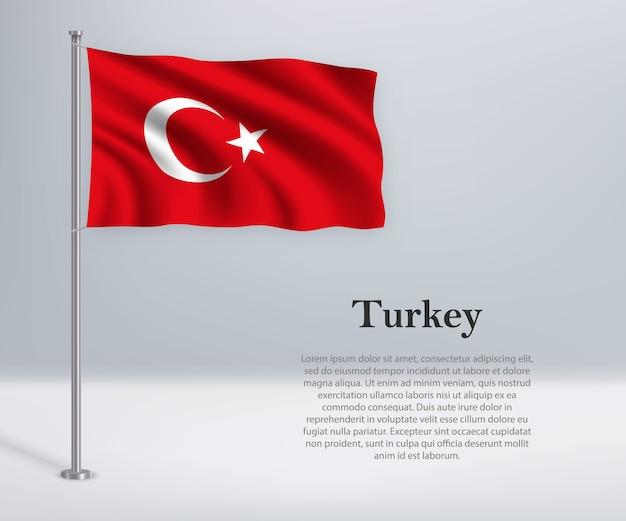 Waving flag of turkey on flagpole