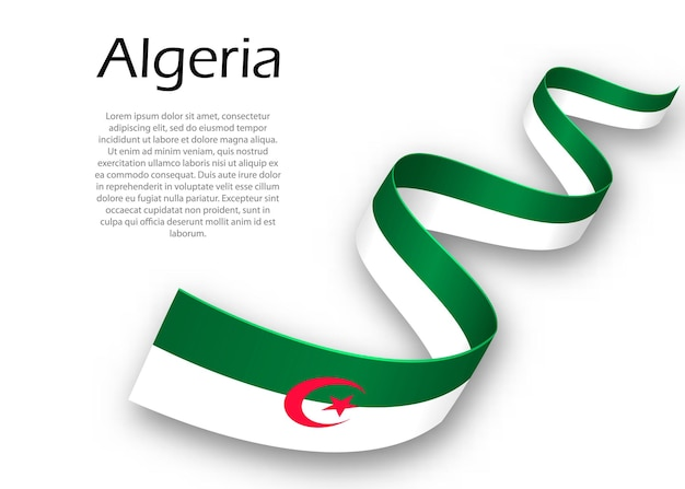 Waving ribbon or banner with flag of algeria. template for independence day poster design