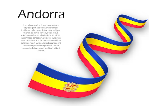Waving ribbon or banner with flag of andorra. template for independence day poster design