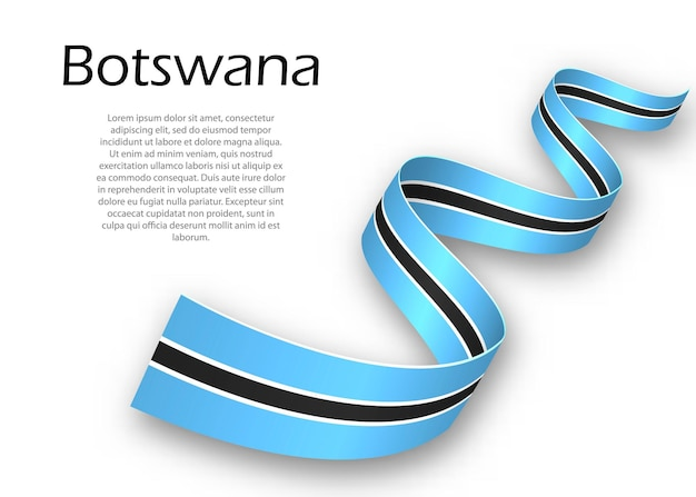Waving ribbon or banner with flag of botswana. template for independence day poster design