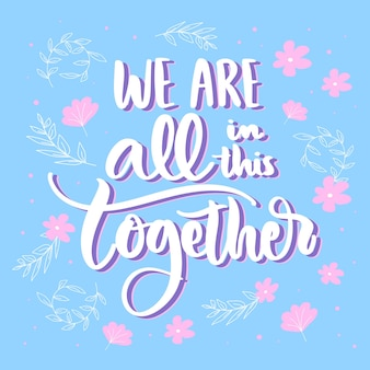 We are all in this together design