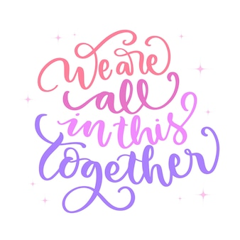 Siamo tutti in questo messaggio insieme