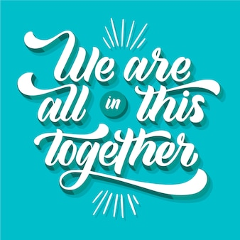 We are all in this together message