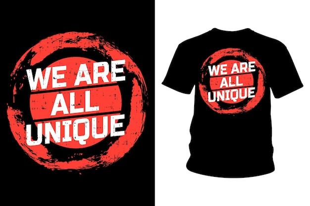 Мы все - уникальный дизайн типографии футболки с лозунгом