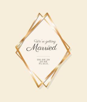 We are getting married text in gold frame of wedding invitation
