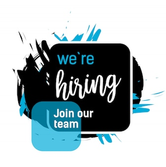 We are hiring, join our team lettering in black rectangle with blue and black strokes.