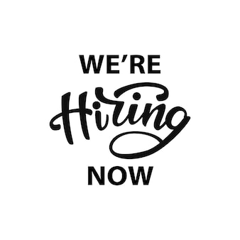 We are hiring lettering