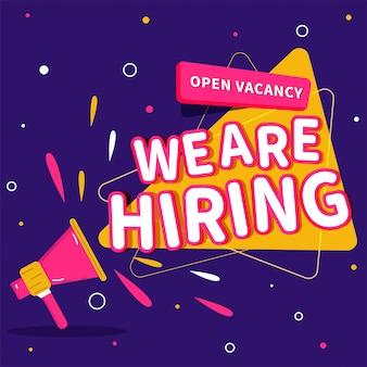 We are hiring open vacancy announcement from loudspeaker on purple