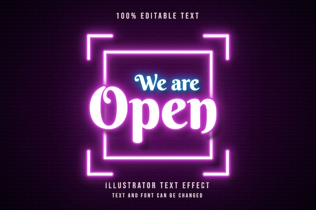 We are open,3d editable text effect pink gradation orange neon text style