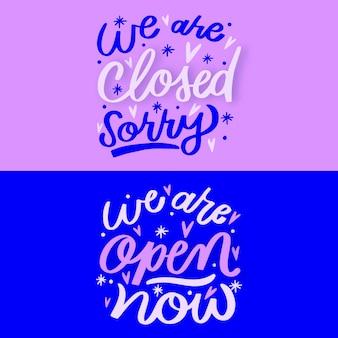「私たちは開いています」と「私たちは閉じています」のレタリング