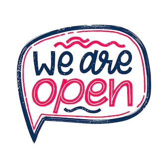 We are open hand drawn sign