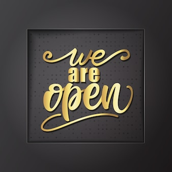 Мы открыты надписи дизайн. векторная иллюстрация