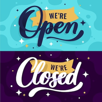 We are open and we are closed lettering