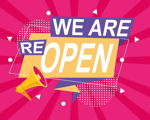 We are reopen commercial label with megaphone in pink background  illustration