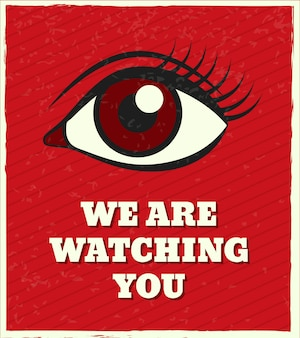 We are watching you, lettering. looking female eye