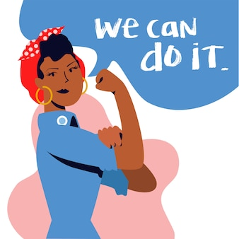 We can do it girl