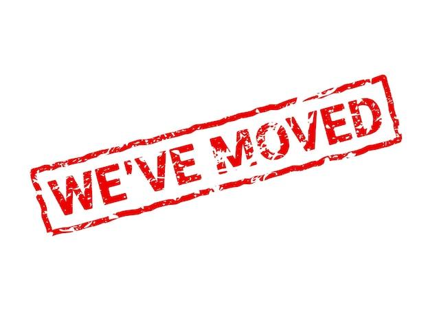Мы переместили красный знак. этикетка перемещения дома офиса изолировала резиновую печать гранж уведомления.