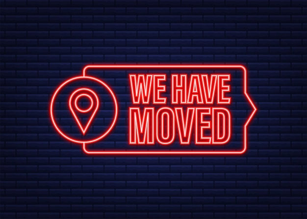We have moved written on speech bubble. advertising sign. neon icon. vector stock illustration.