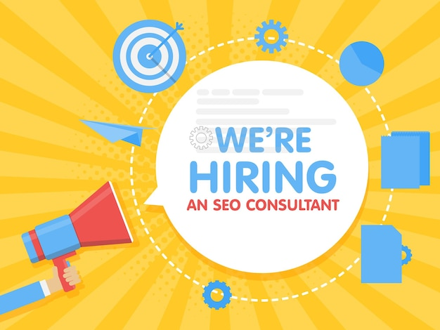 We hiring a seo consultant analyst. megaphone concept vector illustration. banner template, ads, search for employees, hiring site promoter to work.
