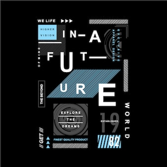 We life in a future typography graphic design