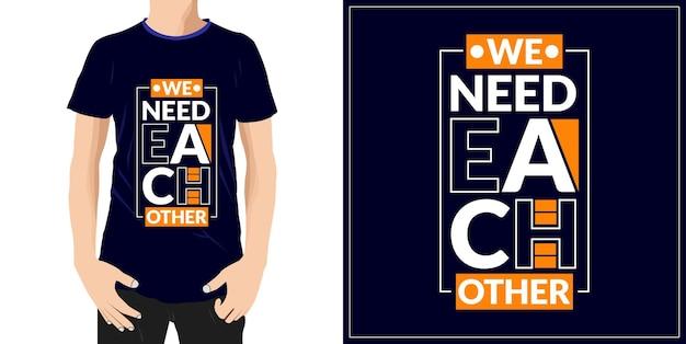 타이포그래피 견적 t셔츠 디자인 프리미엄 벡터가 필요합니다.