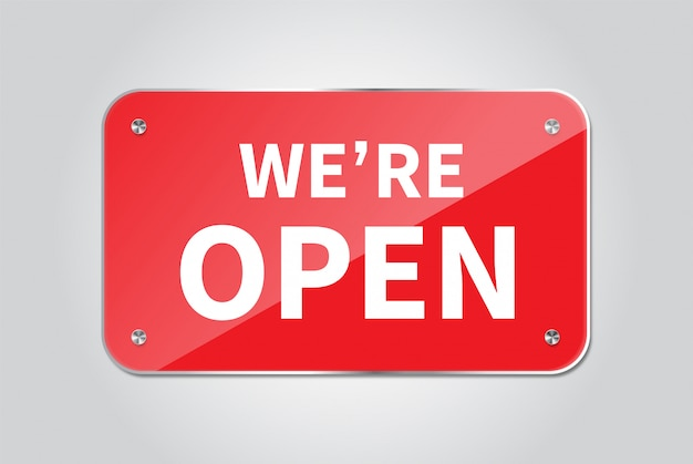 We're hanging open sign.