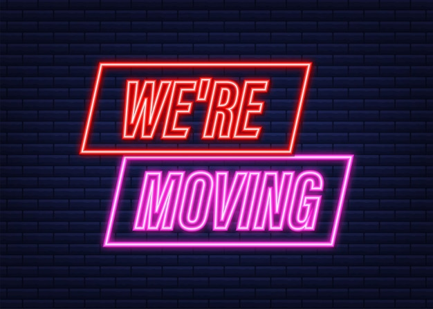 We're moving neon icon badge. ready for use in web or print design. neon icon. vector stock illustration.