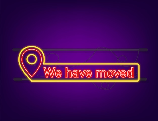We re moving neon icon badge. ready for use in web or print design. neon icon. vector stock illustration